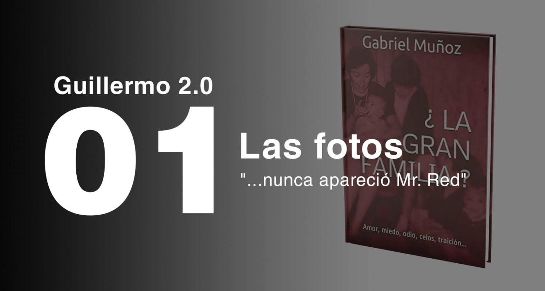 Guillermo 2.0 - La gran Familia